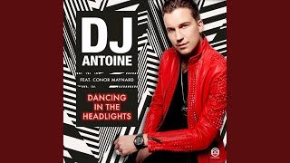 Dancing in the Headlights (DJ Antoine Vs Mad Mark & Paolo Ortelli 2k16 Radio Edit)