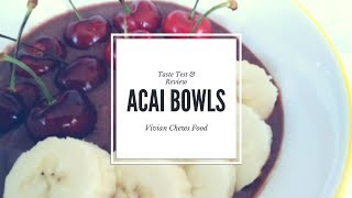 Are Acai Bowls Healthy?  Taste Test & Review
