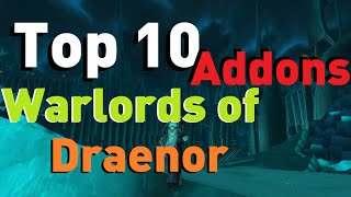 Most Popular Warlords of Draenor Addons [WoW Top 10]