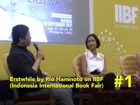 Erstwhile by Rio Haminoto on IIBF - Part 1