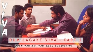 What is Vibrator? Its Cuming Sir Its Coming* - DUM LAGAKE VIVA - PART 2