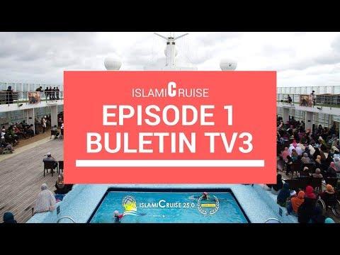 IslamiCruise  : Eps 1 - Buletin 1.30 TV3