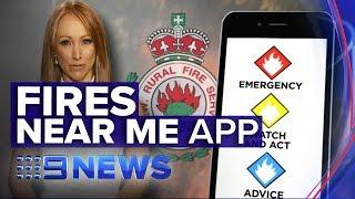 How To Use The Fires Near Me App | Nine News Australia