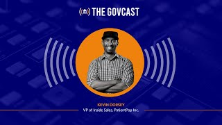 The GovCast with Kevin Dorsey