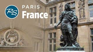 Paris, France: Carnavalet Museum and Remnants of Royalty - Rick Steves' Europe Travel Guide