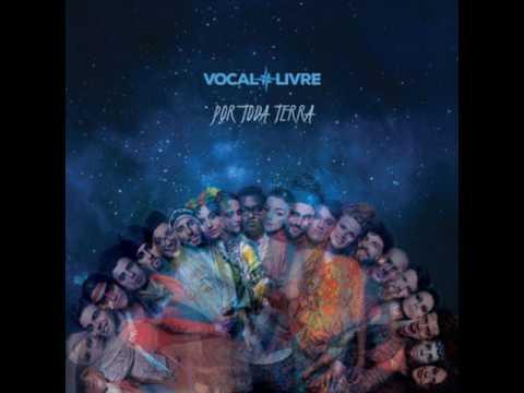 CD Vocal Livre - Por Toda Terra COMPLETO 2017
