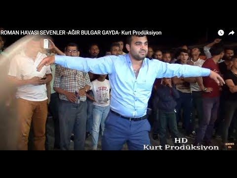 ROMAN HAVASI SEVENLER -AĞIR BULGAR GAYDA- Kurt Prodüksiyon