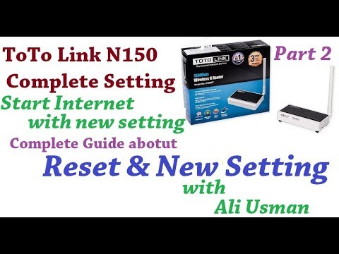 How to reset and renew setting of toto link router N150 easy way Urdu,Hindi  part2