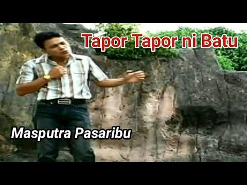 TAPOR TAPOR NI BATU - Lagu Tapsel - MASPUTRA PASARIBU