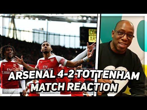 Arsenal 4 v Tottenham 2 | North London is Red | Ian Wright Reacts