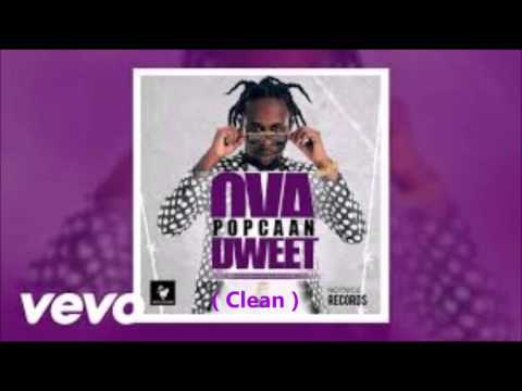 Popcaan - Ova Dweet ( Clean ) May 2016