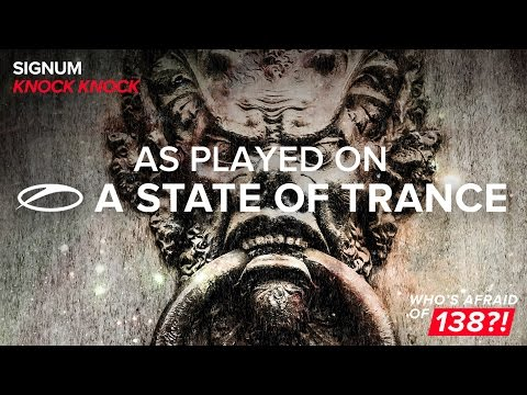 Signum - Knock Knock [A State Of Trance 770]