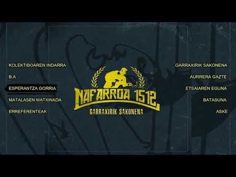 NAFARROA 1512 - Garraxirik Sakonena (Diska osoa/Full album)