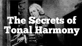 Tonal HARMONY | The SECRETS of Four Part Writing (SATB)