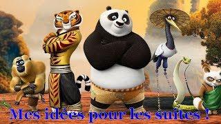"""Mes idées pour les suites de la franchise """"Kung Fu Panda"""" !"""