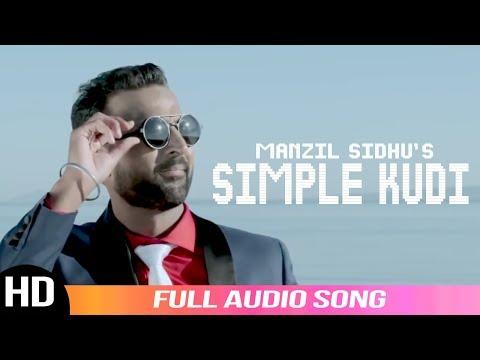 Simple Kudi (Audio Song)|| Manzil Sidhu || Latest Punjabi Song || Label YDW Production