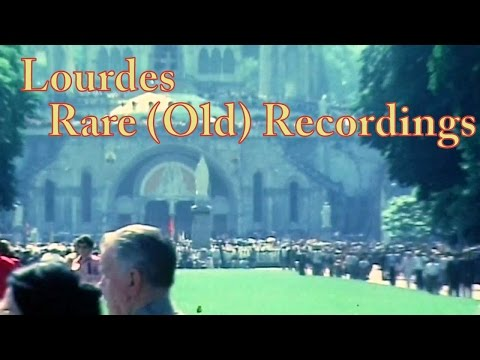 Lourdes - Rare (Old) Recordings