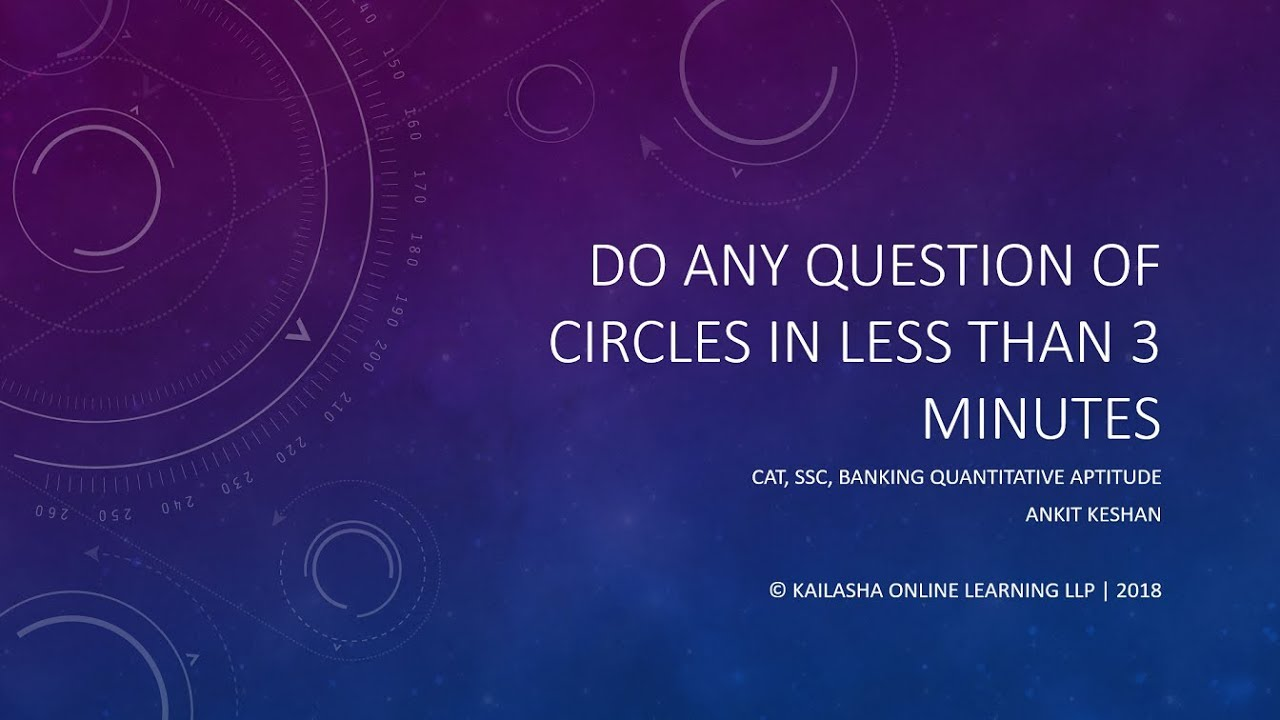 Do the toughest questions of Circles in less than 3 minutes | CAT Videos |  Ankit Keshan