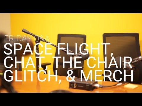 Friday Q&A: Space Flight, Chat, & The Chair Glitch