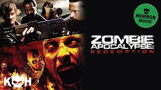 Zombie Apocalypse: Redemption | Full Horror Movie