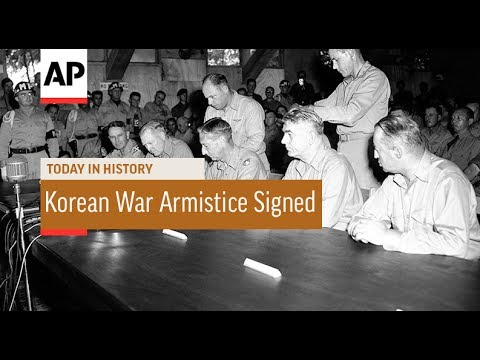 Korean War Armistice Signed - 1953 | Today In History | 27 July 17