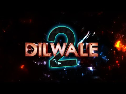 Get ready for DILWALE 2
