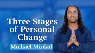 Three Stages of Personal Change