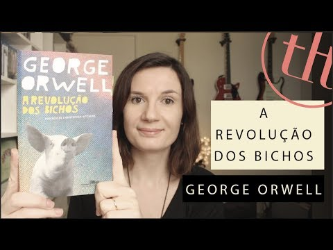 A Revolução dos Bichos (George Orwell) | Tatiana Feltrin