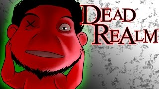 "Dead Realm! | ""Wrath of the Humans!"" (I Will Survive!)"