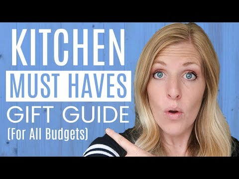 9 Kitchen Must Haves For All Budgets - Gift Ideas For The Kitchen