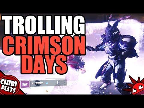 TROLLING CRIMSON DAYS!   Funny Destiny 2 Crimson Days Gameplay