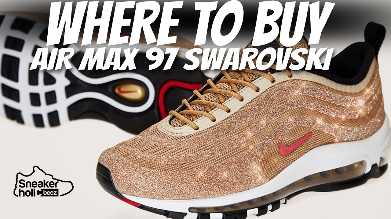 HOW TO COP NIKE AIR MAX 97 LX SWAROVSKI | WHERE TO BUY AIR