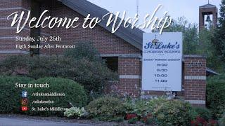 Sunday Worship - July 26th, 2020