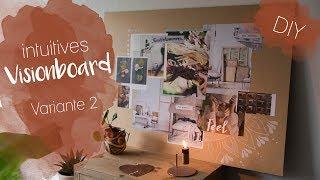 DIY intuitives Visionboard - Wünsche herausfinden, Ziele visualisieren
