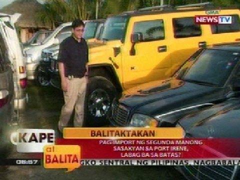 KB: Balitaktakan: Pag-import ng segunda manong sasakyan sa Port Irene, labag ba sa batas?