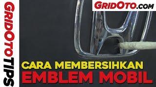 Cara Membersihkan Emblem Mobil I How To I GridOto Tips