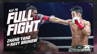 KLF 78:Zhang Yang vs Ravy Brunow FULL FIGHT-2018