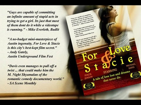 For Love & Stacie (Full Feature Film)