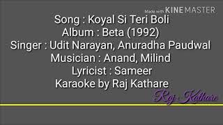 Koyal si teri boli karaoke by Raj Kathare