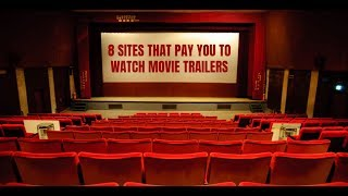 Here are 8 sites that pay you to watch movie trailers. go http://selfmadesuccess.com/sites-pay-watch-movie-trailers/ for video notes, related content, tip...