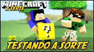 Minecraft: A SÉRIE 2  SORTE TESTADA! #15 (Lucky Block Mod)