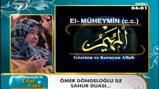 Ömer Döngeloglu SAHUR DUASI 30/7/2012