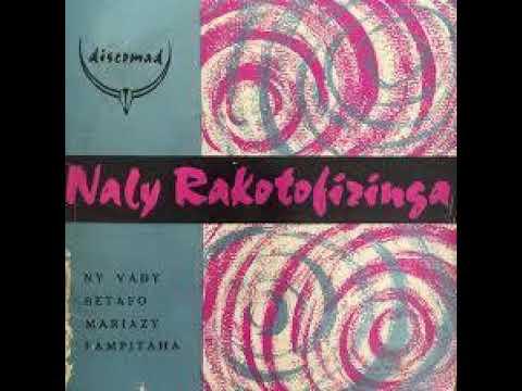 RAHA NAKARIN'NY VINTANA (A/C : NALY RAKOTOFIRINGA) --OSSY & Jeanne NALY--1966