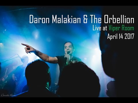 Daron Malakian & The Orbellion Live @ The Viper Room
