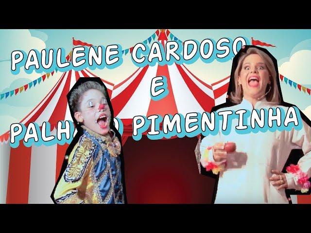 Dra PAULENE CARDOSO e PALHAÇO PIMENTINHA