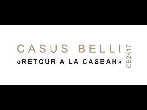 CASUS BELLI - « Retour à la Casbah » (CB2K17) [Audio Officiel]