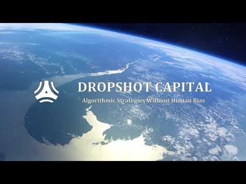 DropShot Capital: Algorithmic Strategies without Human Bias