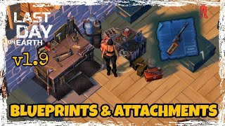 LDOE: UPDATE 1.9  BLUEPRINTS & ATTACHMENTS Last Day On Earth (v.1.9 ) (Vid#37) !!