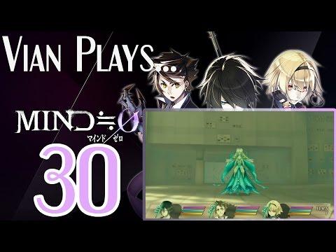 NOT Persona! Vian Plays: MIND Zero (30) |