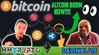 ALTCOIN BOOM STARTING RIGHT NOW!!? Stacking up BITCOIN w. DavinciJ15!!!